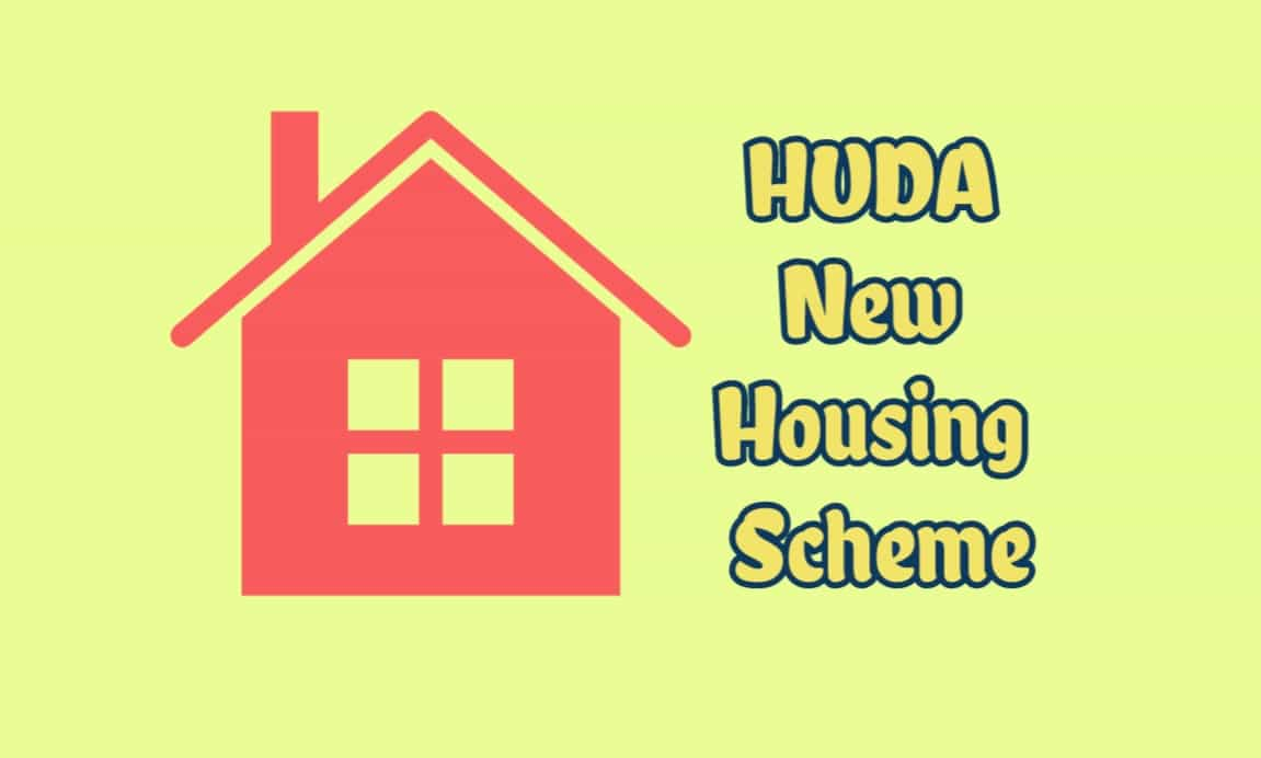 What are the Benefits of HUDA Housing Scheme in Haryana?